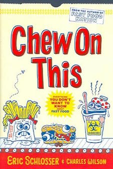 Chew On This- Everything You Don't Want to Know About Fast Food